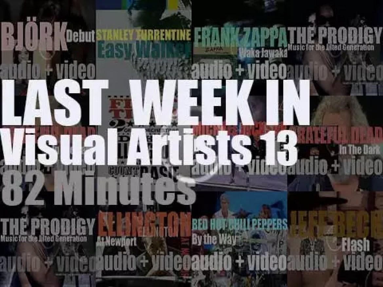 Last week In Visual Artists 13
