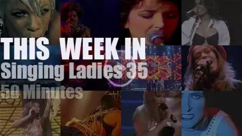 This week In Singing Ladies 35