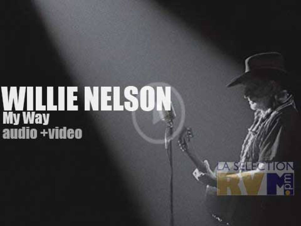 Willie Nelson does not sing Frank Sinatra's repertoire like Sinatra. He sings it his way.