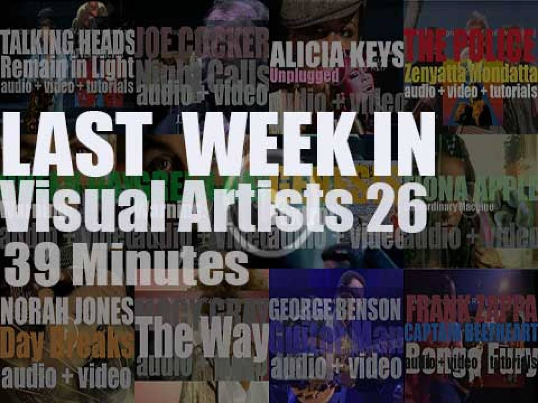 Last week In Visual Artists 26