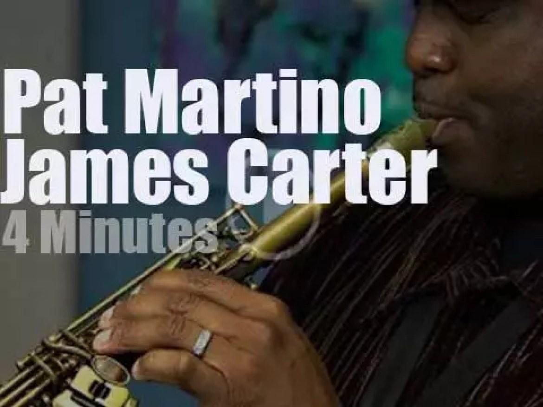 Pat Martino meets James Carter (2013)