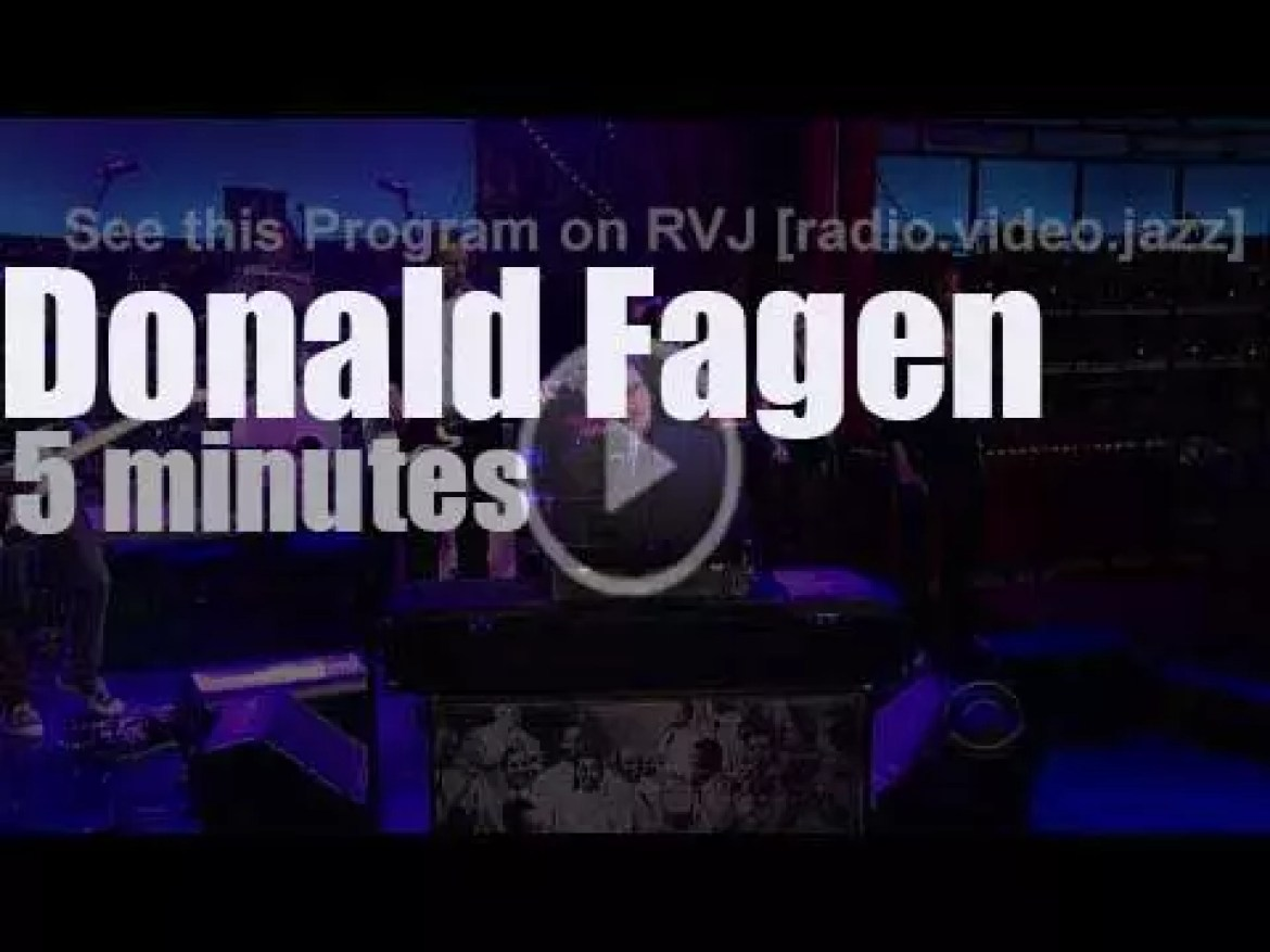 On TV today, Donald Fagen with David Letterman (2012)