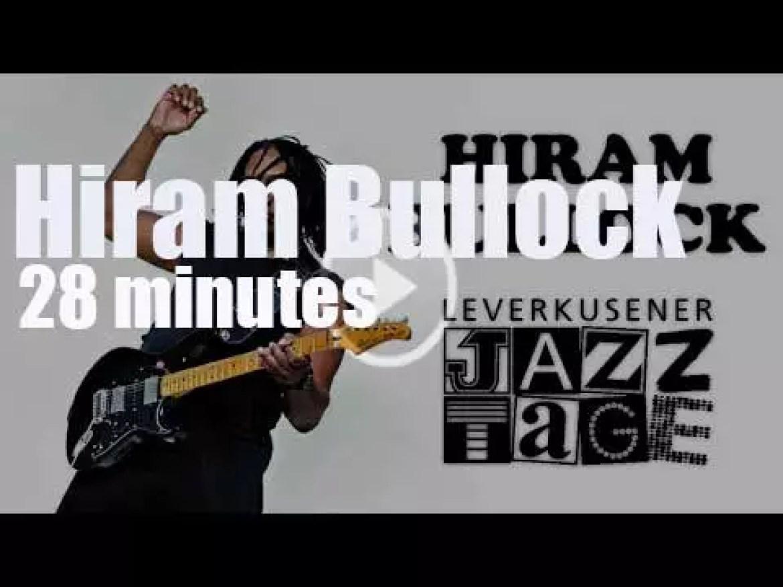 Hiram Bullock funkifies 'Leverkusener Jazztage' (2003)