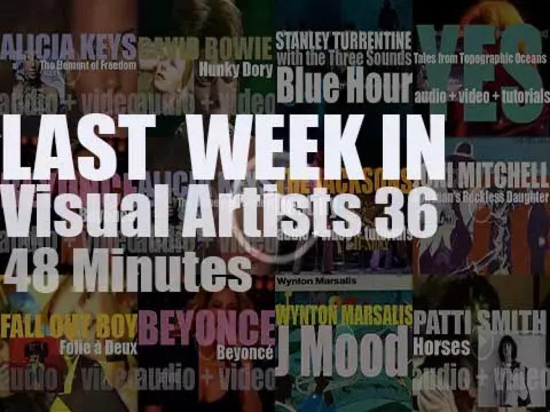 Last week In Visual Artists 36