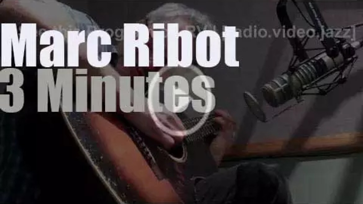 On radio today, Marc Ribot at 'Bright Moments!' (2013)