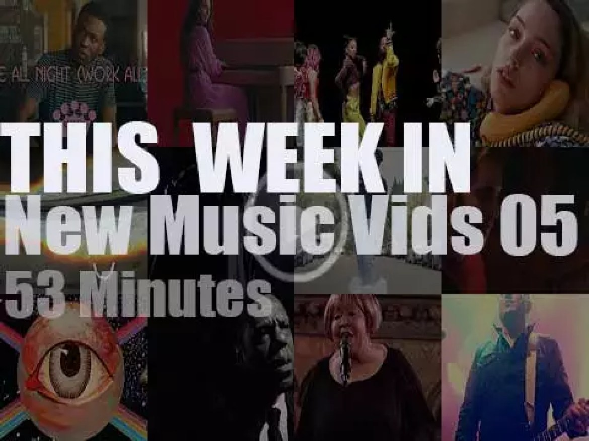 This week In New Music Videos 05