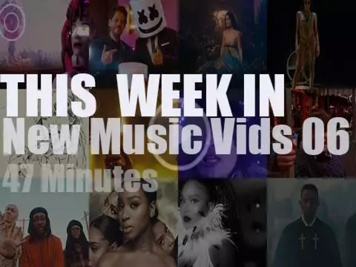 This week In New Music Videos 06