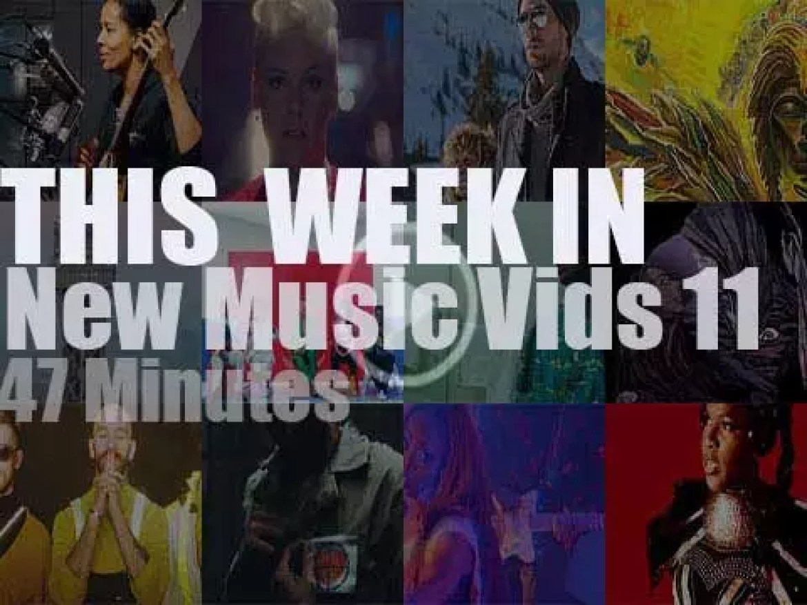 This week In New Music Videos 11