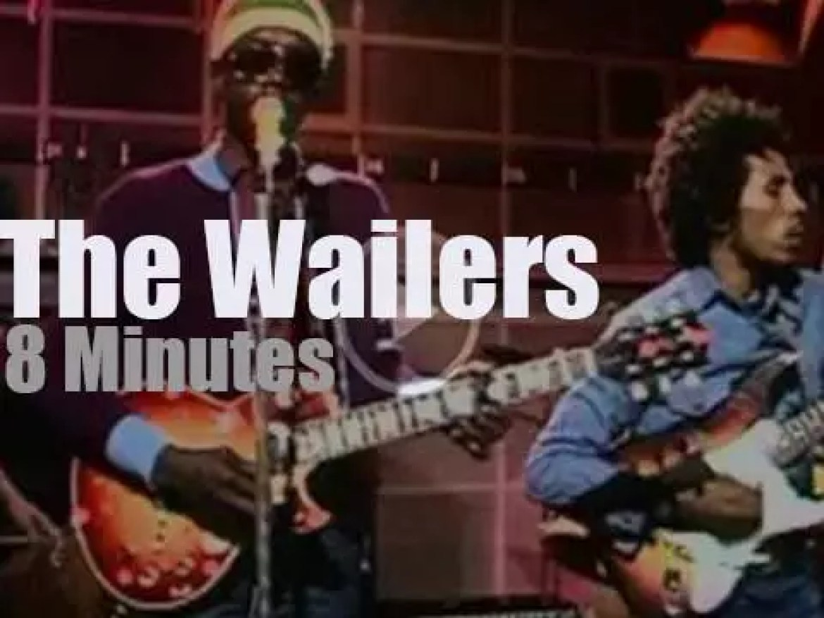 On English TV today, The Wailers at 'The Old Grey Whistle Test' (1973)