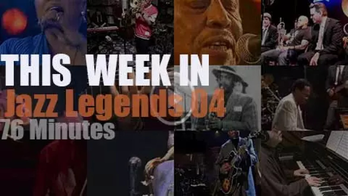 This week In Jazz Legends 04
