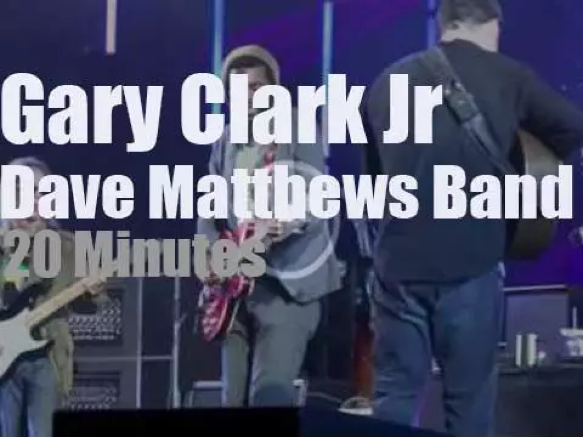 Gary Clark Jr. sits in with the Dave Matthews Band (2012)
