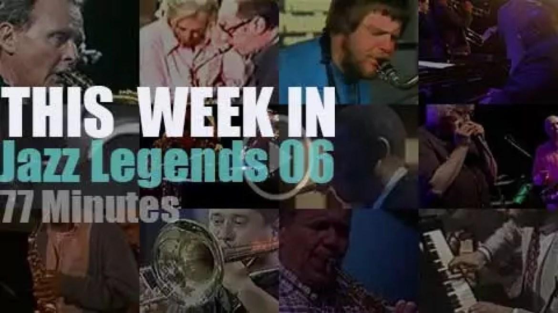 This week In Jazz Legends 06