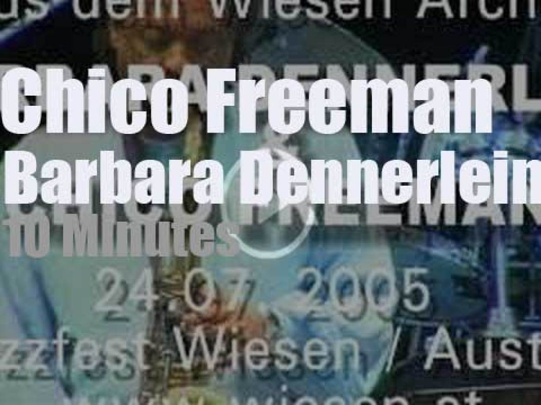 Chico Freeman meets Barbara Dennerlein in Austria (2005)