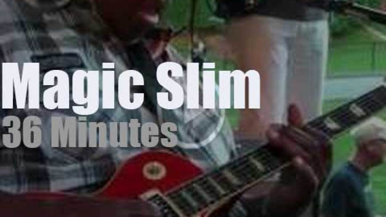 Magic Slim has the 'Hot August Blues' (2012)