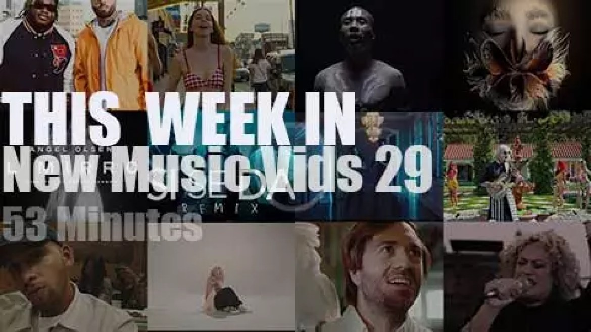 This week In New Music Videos 29