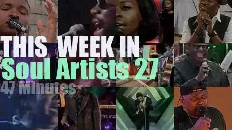 This week In Soul Artists 27