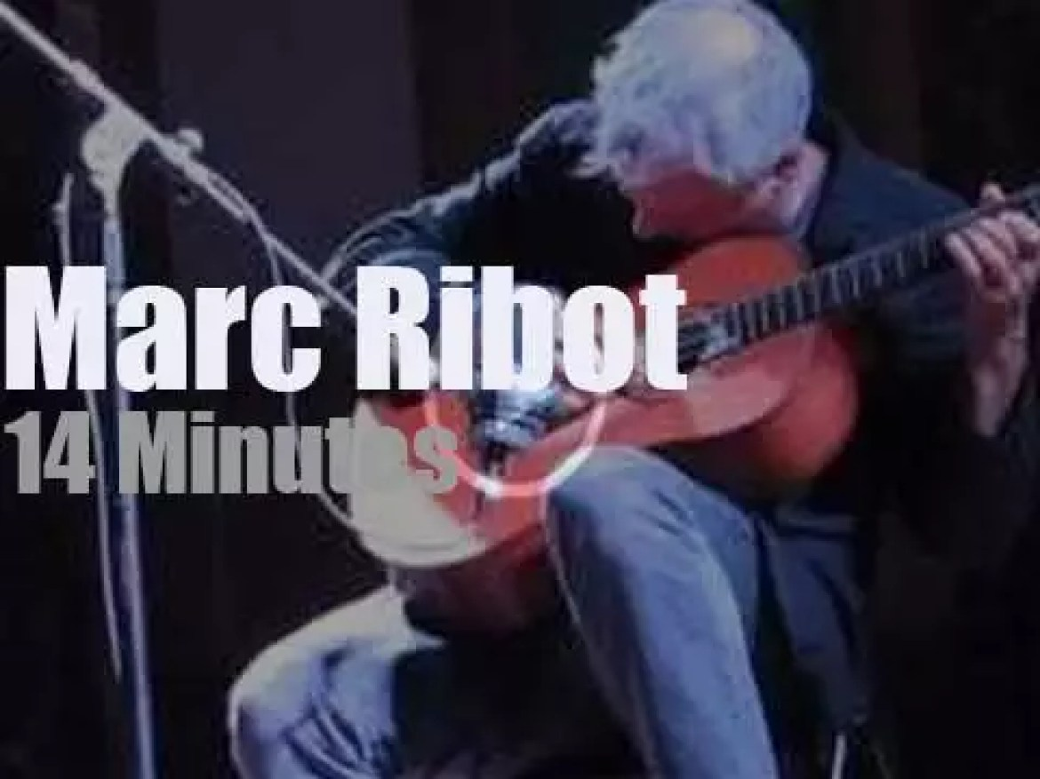 Marc Ribot soloes in NYC (2013)