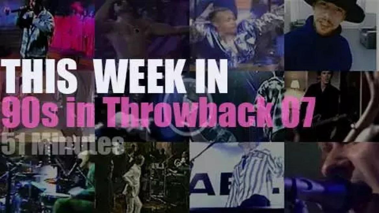 This week In  '90s Throwback' 07