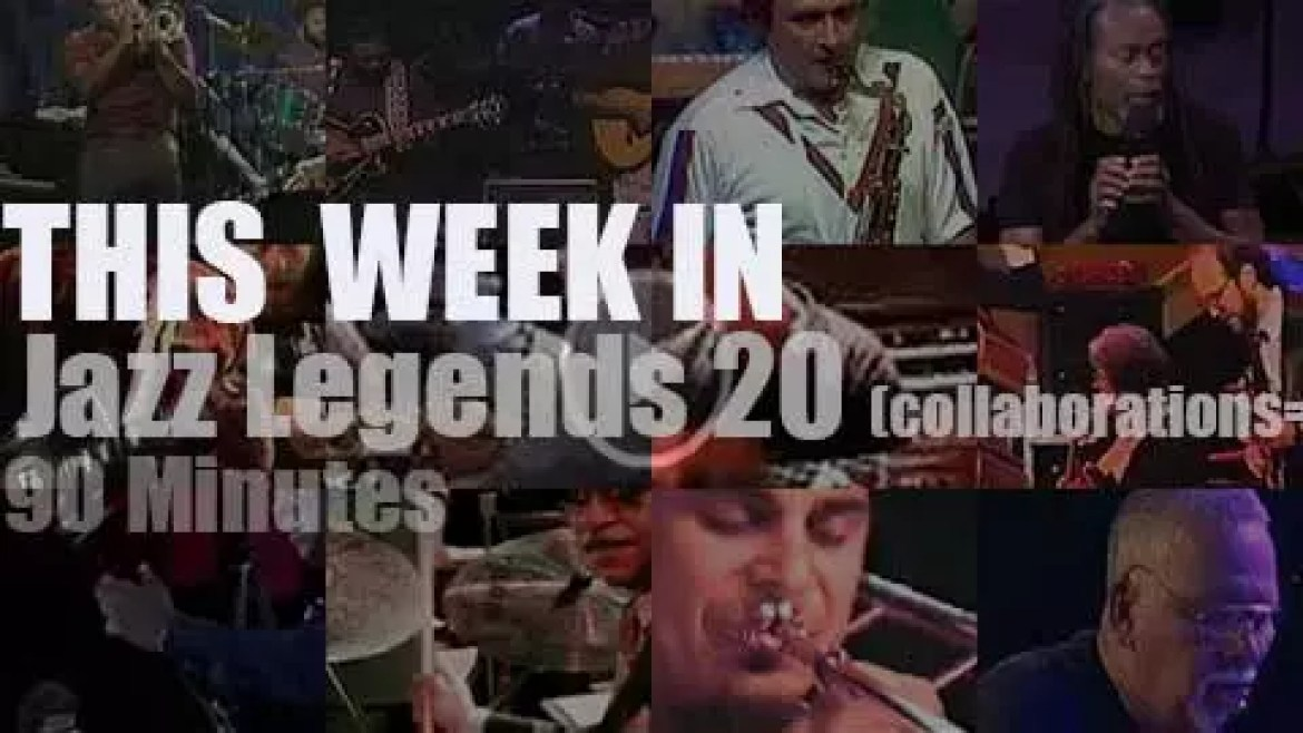 This week In Jazz Legends (special collaborations) 20