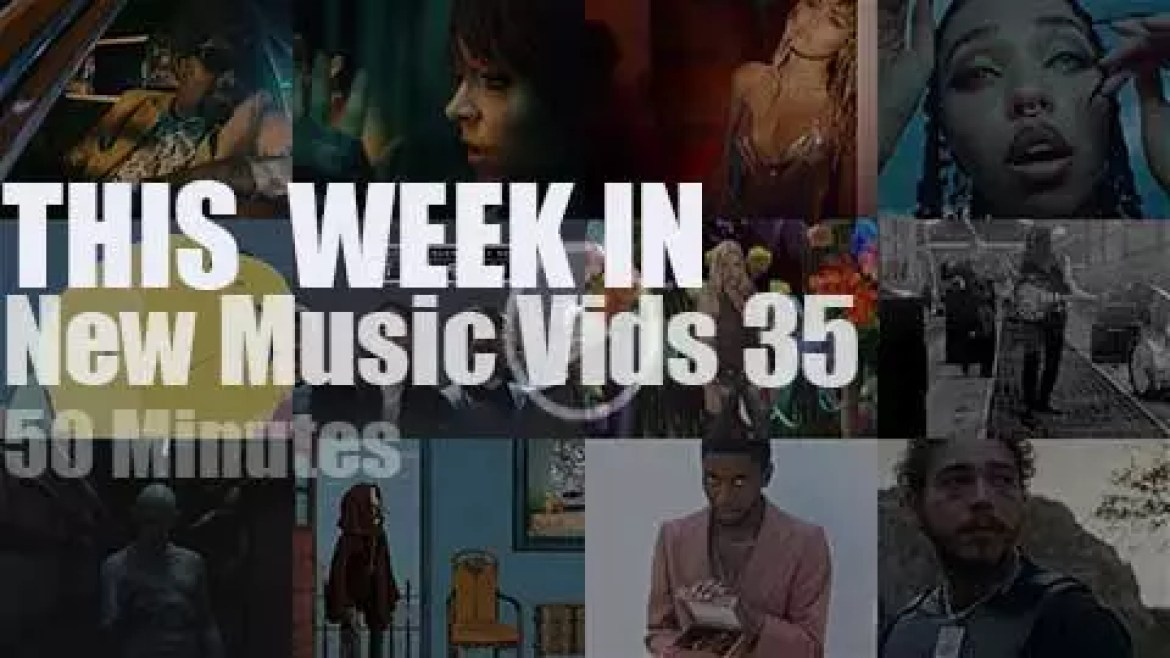This week In New Music Videos 35