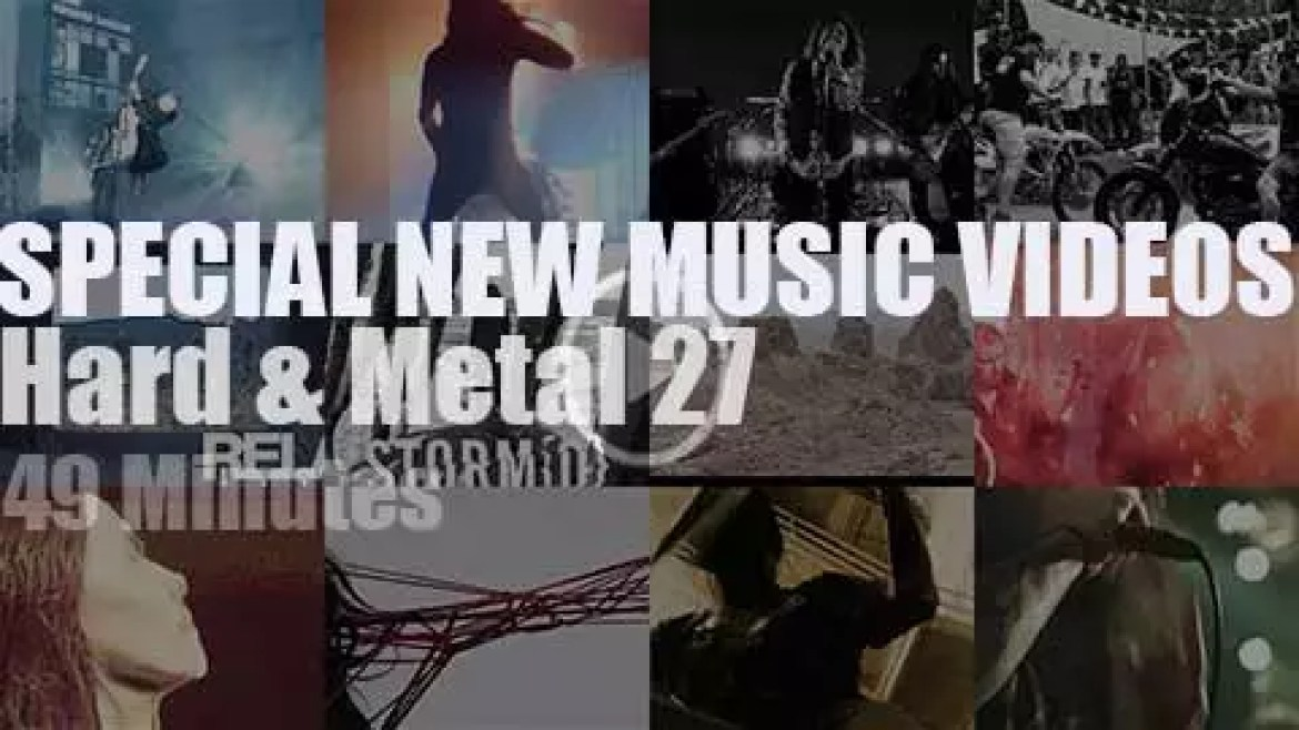 Hard & Metal Special New Music Videos 27