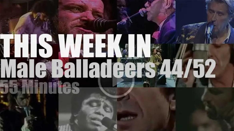 This week In Male Balladeers 44/52