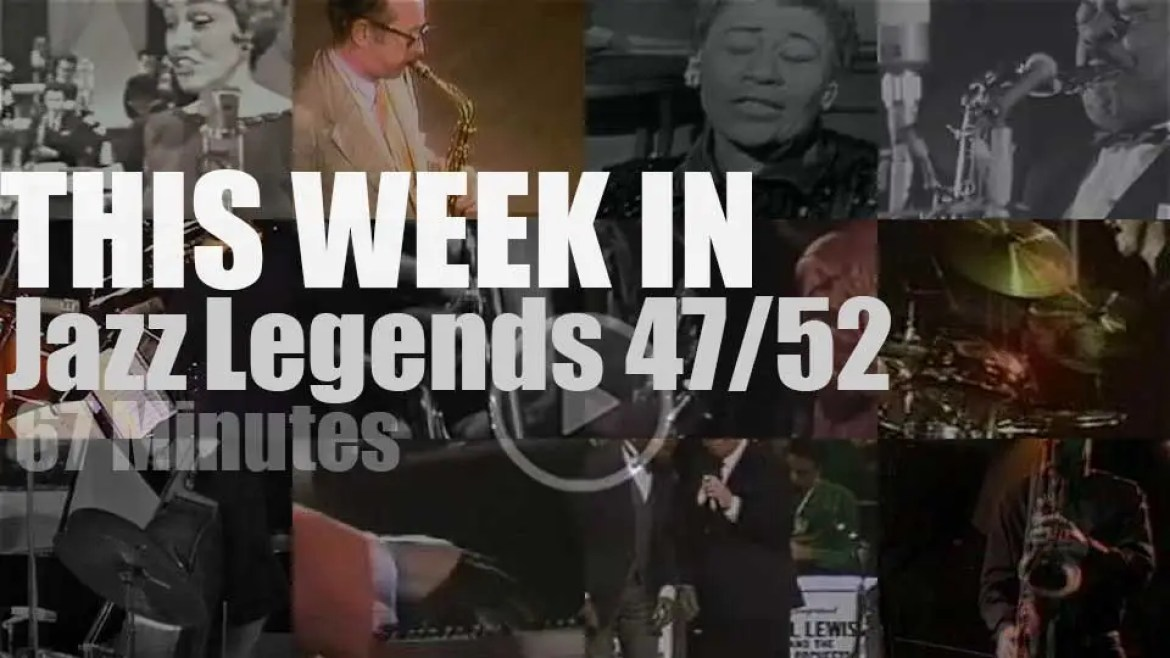 This week In Jazz Legends 47/52