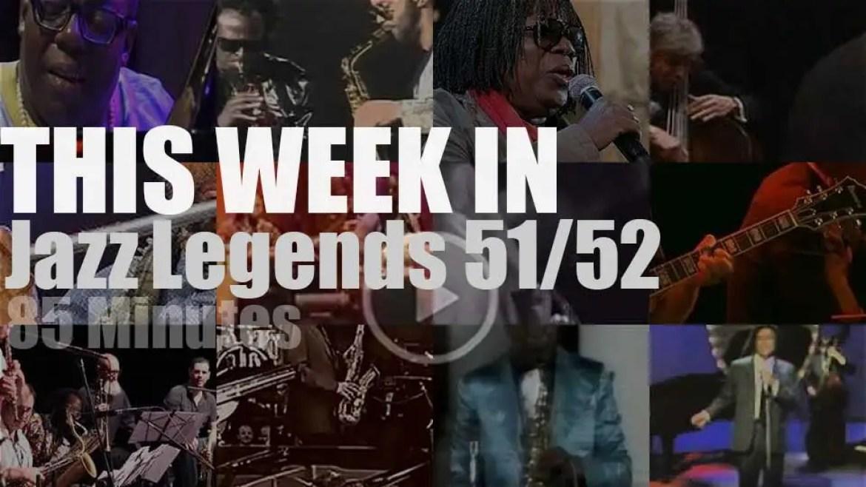 This week In Jazz Legends 51/52