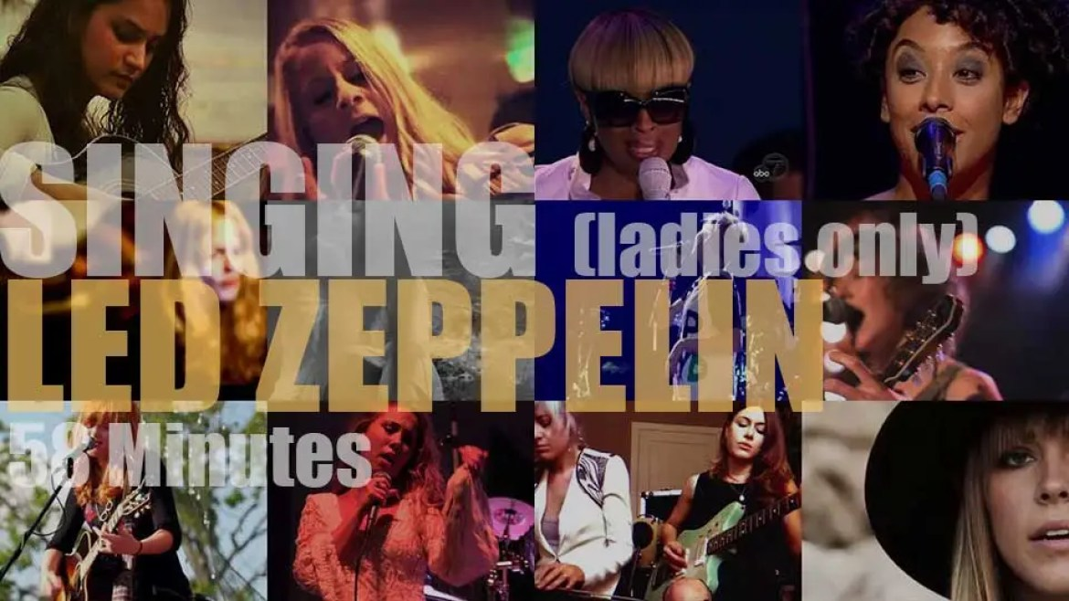 Singing (Ladies only)  Led Zeppelin