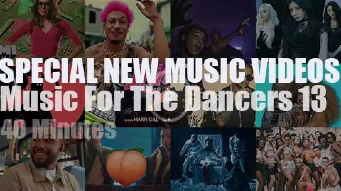 'Music For The Dancers' Special New Music Videos 13