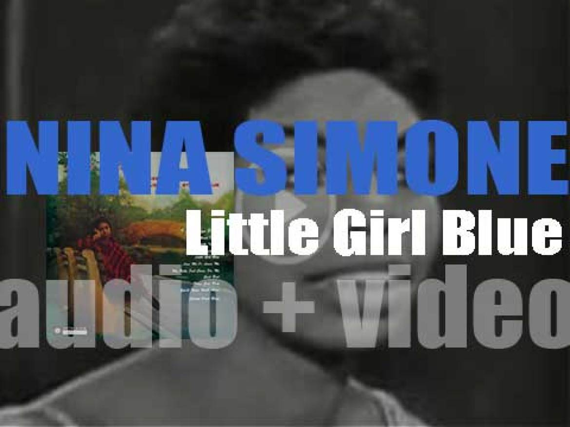 Bethlehem Records publish Nina Simone's debut album : 'Little Girl Blue' a.k.a. 'Jazz As Played in an Exclusive Side Street Club' (1959)