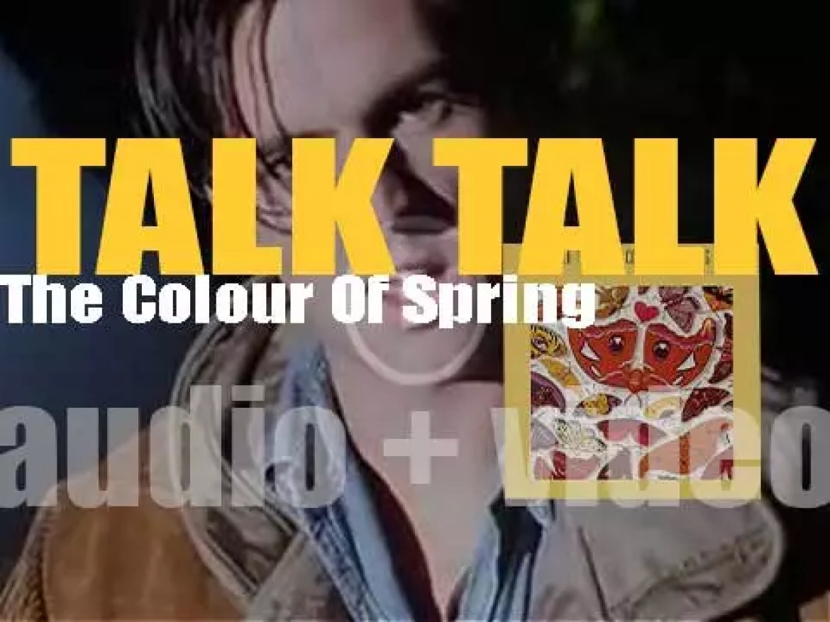 EMI publish Talk Talk's 'The Colour of Spring,' their third studio album featuring 'Life's What You Make It' (1986)