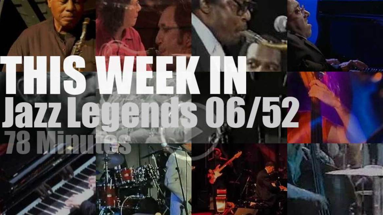 This week In Jazz Legends 06/52
