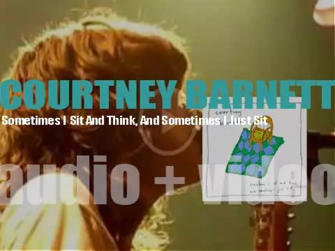 Courtney Barnett releases her debut album  : 'Sometimes I Sit And Think And Sometimes I Just Sit' (2015)