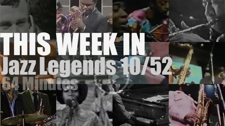 This week In Jazz Legends 10/52