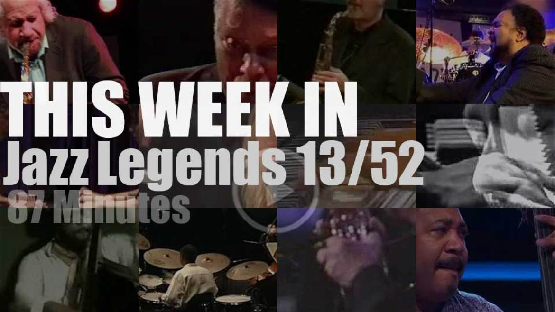 This week In Jazz Legends 13/52