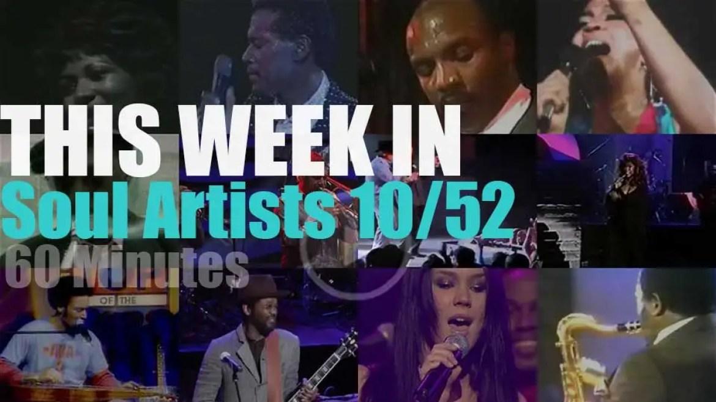 This week In Soul Artists 10/52