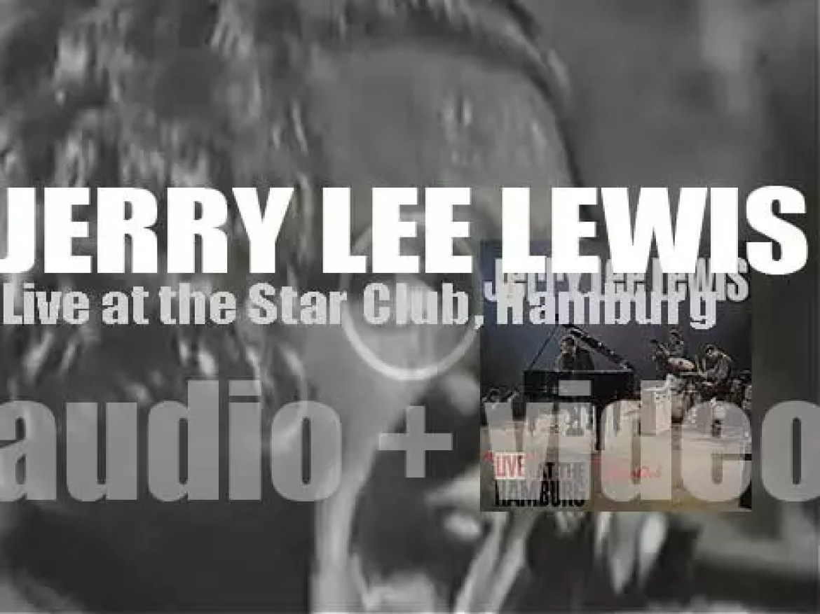 Jerry Lee Lewis records 'Live at the Star Club' in Hamburg, Germany (1964)