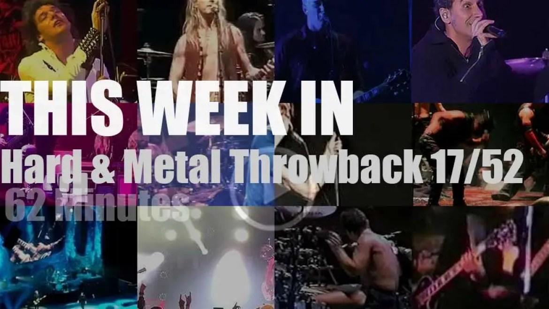 This week In 'Hard & Metal Throwback' 17/52