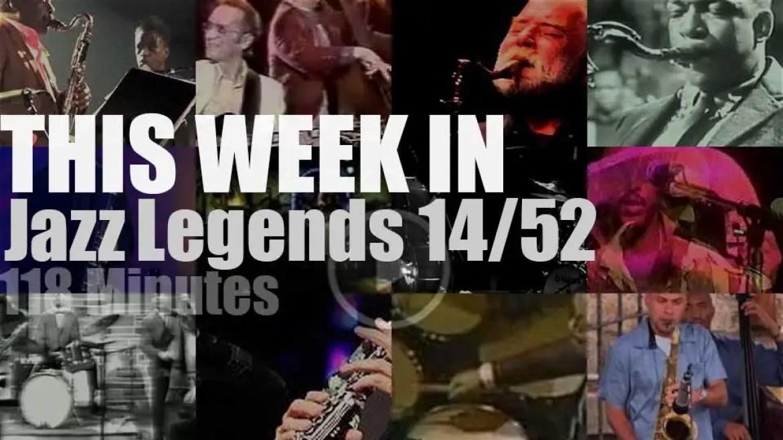 This week In Jazz Legends 14/52