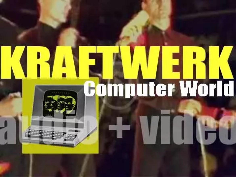 Kraftwerk release 'Computer World' (or 'Computerwelt'), their eighth studio album (1981)