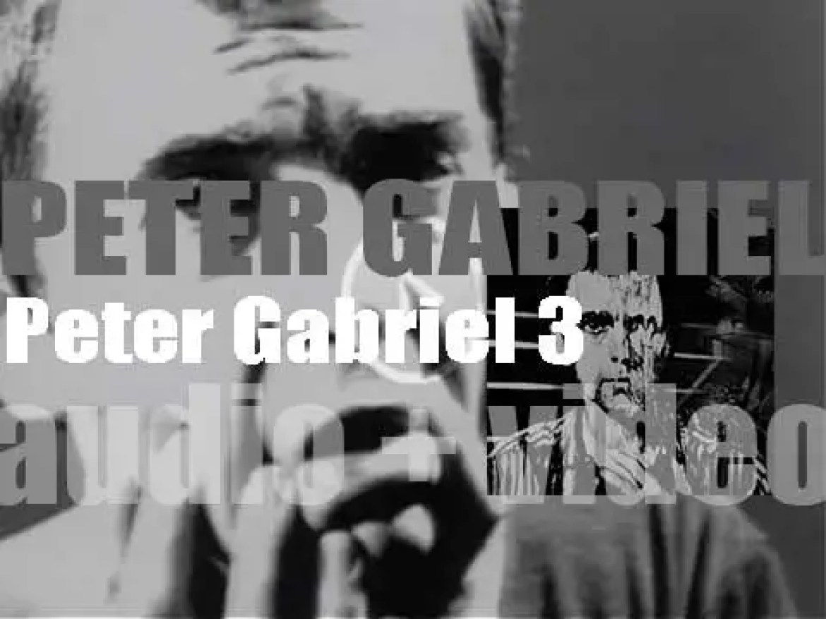 Charisma Records publish 'Peter Gabriel' (3) his third eponymous solo album featuring 'Games Without Frontiers' and 'Biko' (1980)