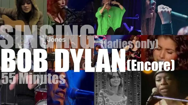 Singing (Ladies only)  Bob Dylan (encore)