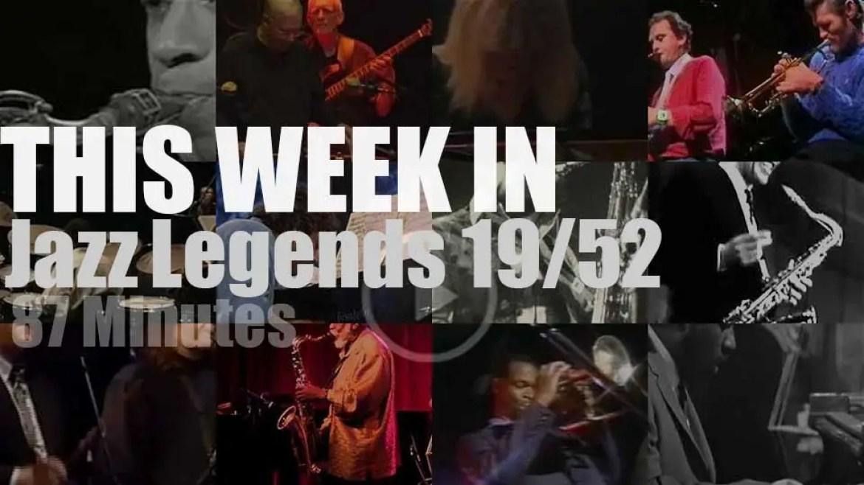 This week In Jazz Legends 19/52