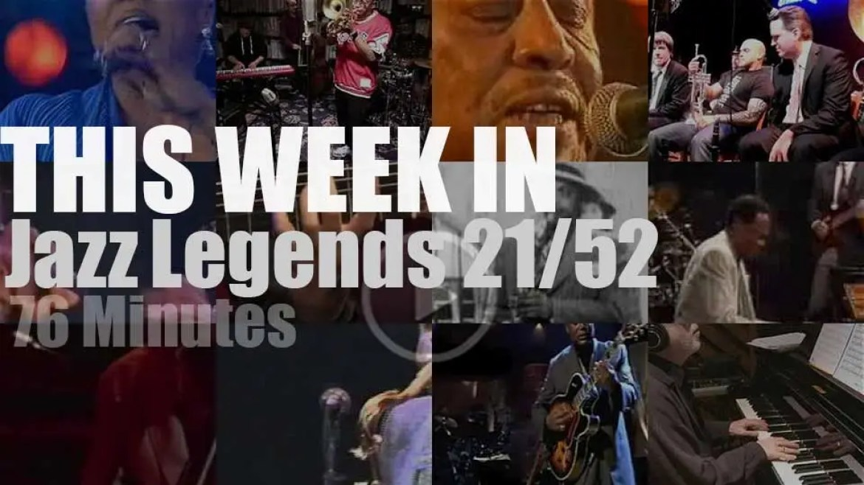 This week In Jazz Legends 21/52