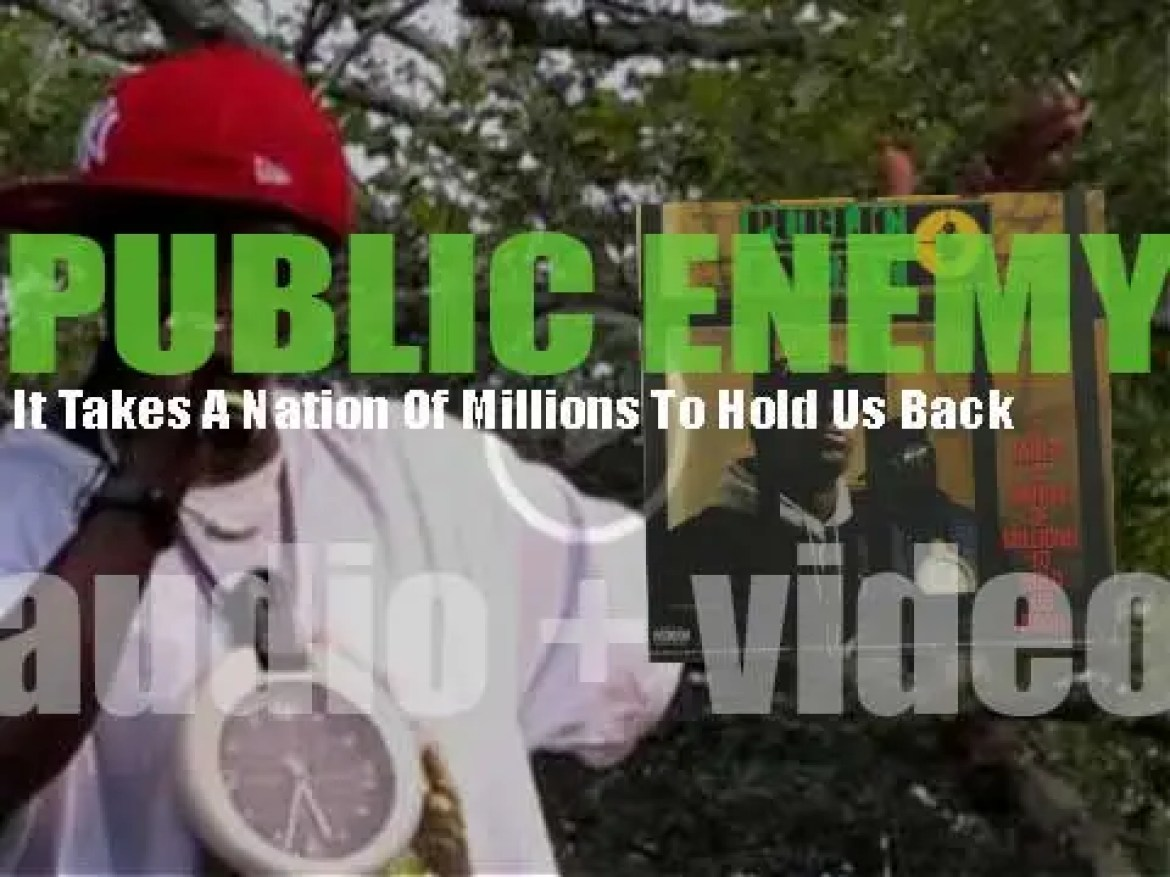 Def Jam publish Public Enemy's second album :'It Takes A Nation Of Millions To Hold Us Back' featuring 'Don't Believe The Hype' (1988)