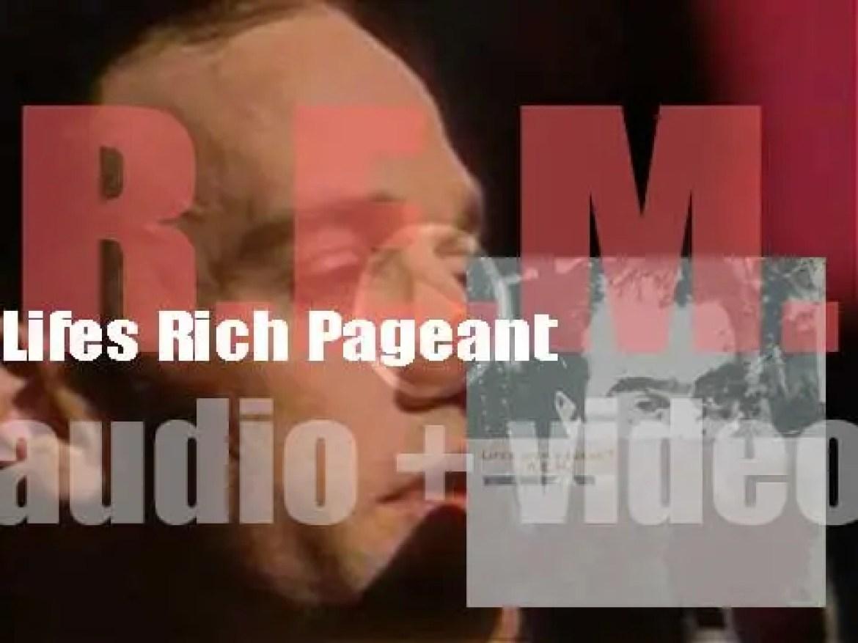 I.R.S. release R.E.M.'s fourth  album : 'Lifes Rich Pageant' (1986)