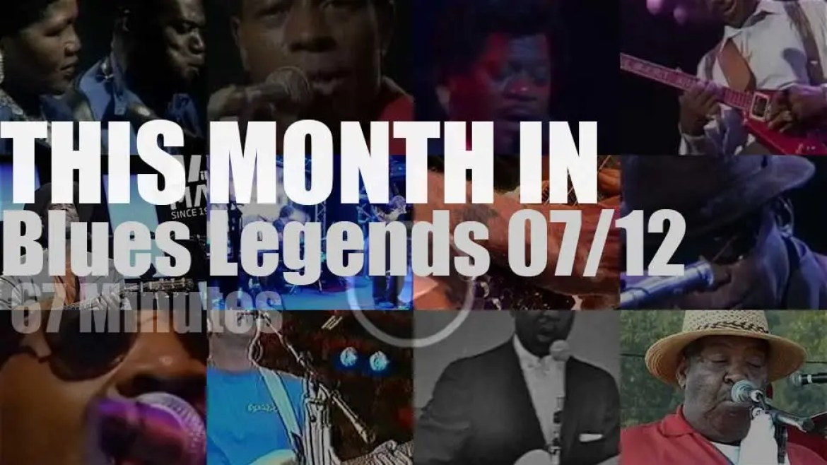 This month In Blues Legends 07/12