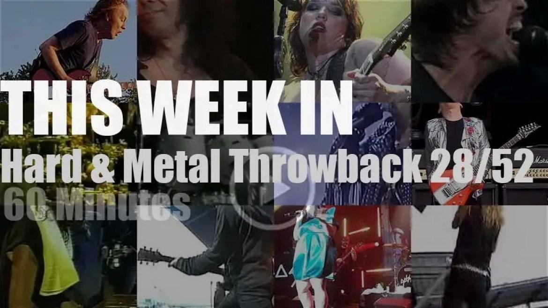 This week In  'Hard & Metal Throwback'  28/52