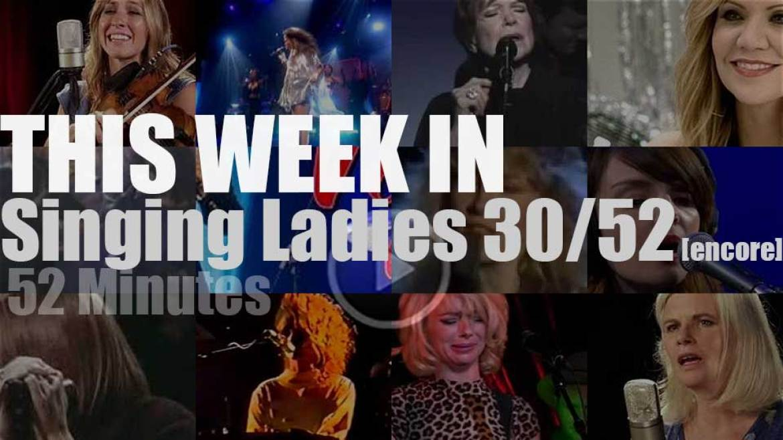 This week In Singing Ladies 30/52 [encore]